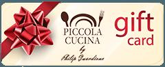 Create a gift card on Piccola Cucina Restaurants